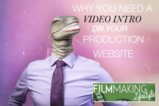 Why You Need An Intro Video on Your Video Production Company's ...