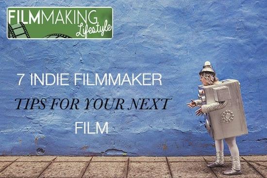 indie-filmmaker-tips