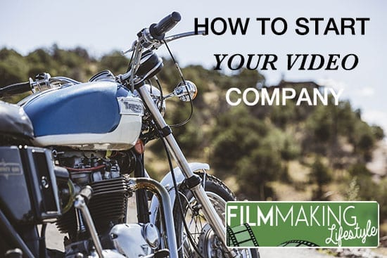 how-to-start-a-video-production-company