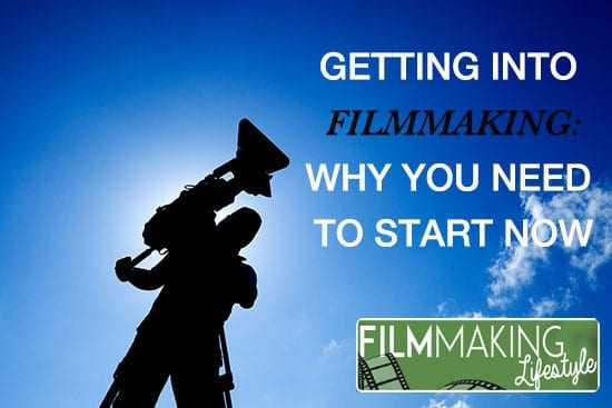 getting-into-filmmaking