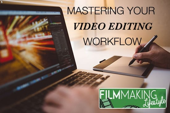 video editing workflow