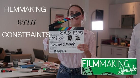 filmmaking with constraints