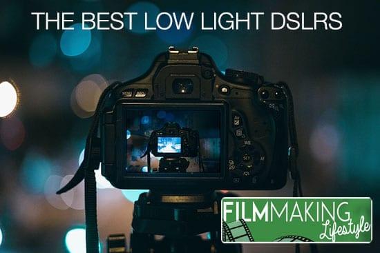 best low light dslr