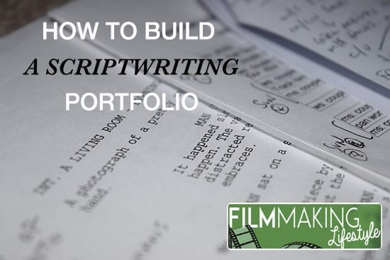 How To Build A Scriptwriting Portfolio From Scratch  Filmmaking
